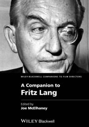 A Companion to Fritz Lang ebook by Joe McElhaney