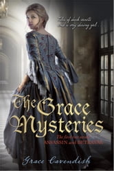 The Grace Mysteries: Assassin & Betrayal ebook by Lady Grace Cavendish