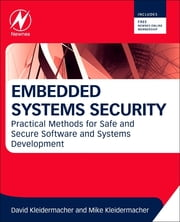 Embedded Systems Security - Practical Methods for Safe and Secure Software and Systems Development ebook by David Kleidermacher,Mike Kleidermacher