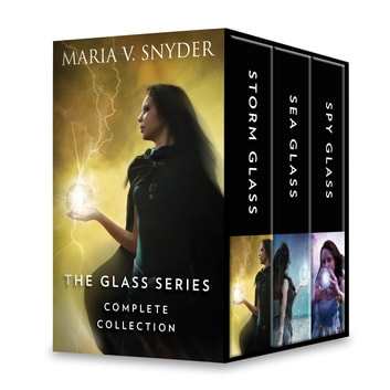 The Glass Series Complete Collection - Storm Glass\Sea Glass\Spy Glass ebook by Maria V. Snyder