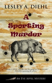 A Sporting Murder ebook by Lesley A. Diehl