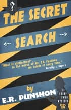 The Secret Search - A Bobby Owen Mystery ebook by E.R. Punshon