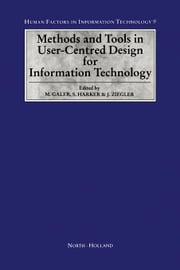 Methods and Tools in User-Centred Design for Information Technology ebook by Galer, Margaret