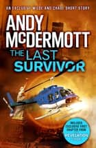 The Last Survivor (A Wilde/Chase Short Story) ebook by