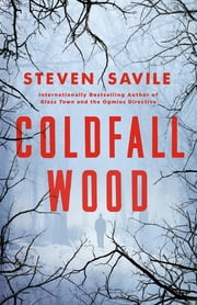 Coldfall Wood ebook by Steven Savile