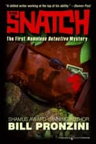 The Snatch ebook by Bill Pronzini