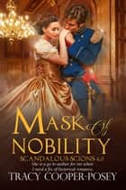 Mask of Nobility ebook by Tracy Cooper-Posey