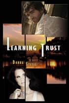 Learning Trust ebook by Donna Steele