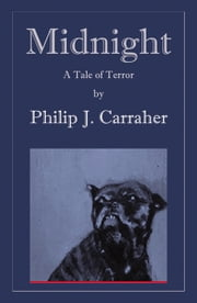 Midnight ebook by Philip J. Carraher