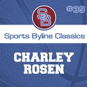 Sports Byline: Charley Rosen audiobook by Ron Barr