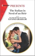 The Italian in Need of an Heir ebook by Lynne Graham