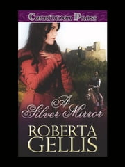 A Silver Mirror ebook by Roberta Gellis