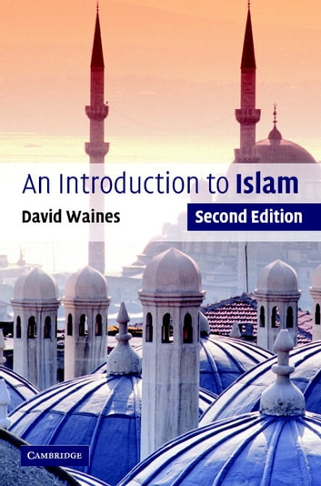 An Introduction to Islam ebook by David Waines