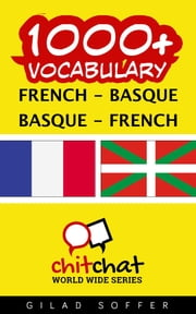 1000+ Vocabulary French - Basque ebook by Gilad Soffer