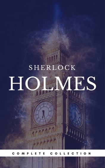 Sherlock Holmes: The Complete Collection (Book Center) ebook by Arthur Conan Doyle