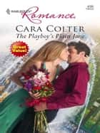 The Playboy's Plain Jane ebook by Cara Colter