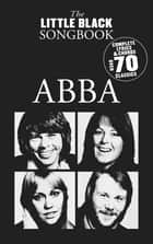 The Little Black Songbook: ABBA ebook by David Weston