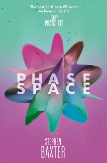 Phase Space ebook by Stephen Baxter