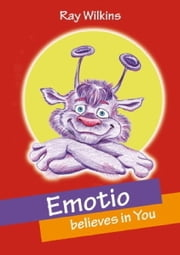 Emotio believes in You ebook by Ray Wilkins