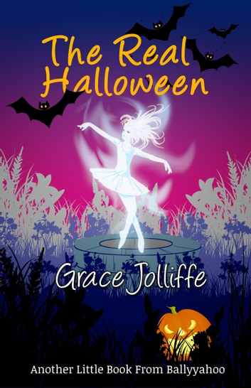 The Real Halloween ebook by Grace Jolliffe