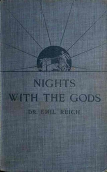 Nights with the Gods ebook by Emil Reich