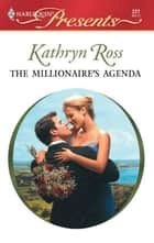 The Millionaire's Agenda ebook by Kathryn Ross