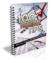 100 Resume Tips ebook by Kobo.Web.Store.Products.Fields.ContributorFieldViewModel