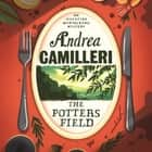 The Potter's Field audiobook by Andrea Camilleri