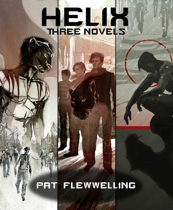 Helix three novels ebook by pat flewwelling 1230002216355 helix three novels ebook by pat flewwelling fandeluxe Choice Image