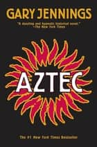 Aztec ebook by Gary Jennings