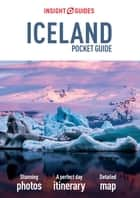 Insight Guides Pocket Iceland ebook by Insight Guides