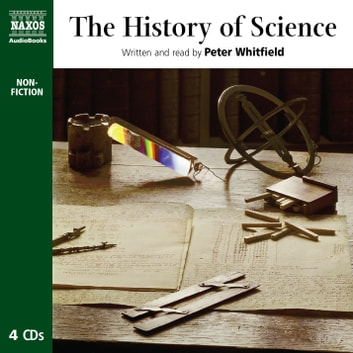 The History of Science audiobook by Peter Whitfield