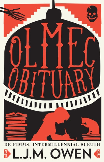 Olmec Obituary ebook by L.J.M. Owen