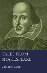 Tales from Shakespeare ebook by Charles Lamb