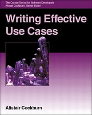 Writing Effective Use Cases ebook by Alistair Cockburn
