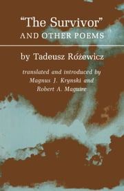 The Survivors and Other Poems ebook by Rozewicz, Tadeusz