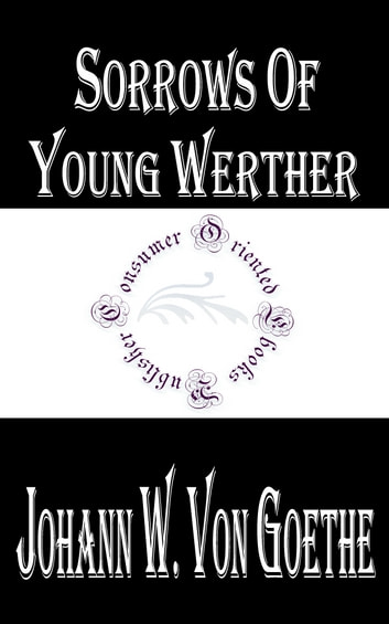 Sorrows of Young Werther ebook by Johann Wolfgang von Goethe