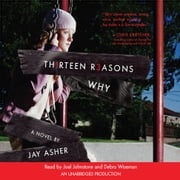 Thirteen Reasons Why audiobook by Jay Asher
