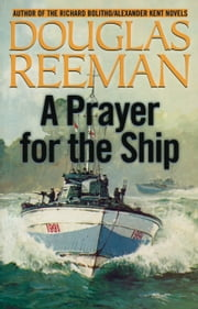 Prayer for the Ship ebook by Douglas Reeman