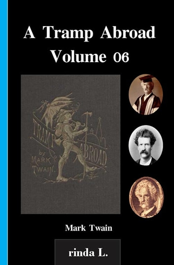 A Tramp Abroad - Volume 06 ebook by Mark Twain