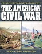 The American Civil War ebook by Thomas E. Griess