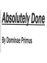 Absolutely Done ebook by Dominae Primus