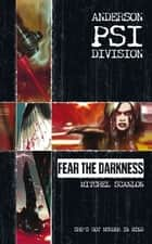 Fear the Darkness ebook by Mitchel Scanlon
