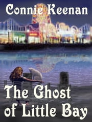 The Ghost of Little Bay ebook by Keenan, Connie
