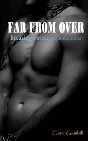 Far From Over ebook by Carol Gambill