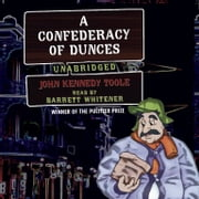 A Confederacy of Dunces audiobook by John Kennedy Toole
