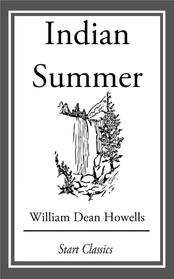 Indian Summer ebook by William Dean Howells