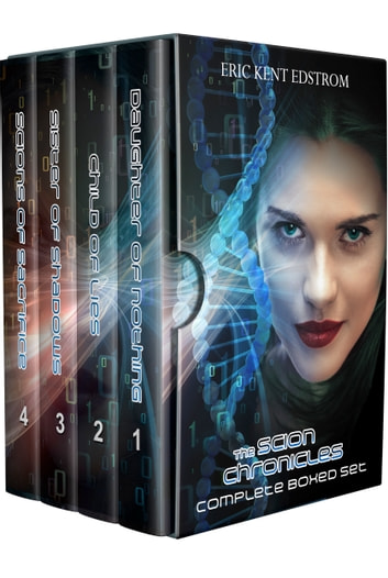 The Scion Chronicles Boxed Set - Books 1-4 ebook by Eric Kent Edstrom