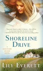 Shoreline Drive - Sanctuary Island Book 2 ebook by