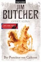 Codex Alera 4 ebook by Jim Butcher,Andreas Helweg